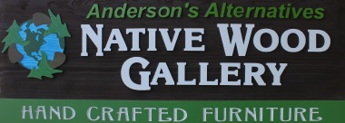 Anderson's Alternatives Native Wood Gallery
